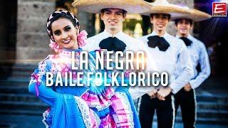 El Son de la Negra - Baile folclórico