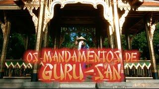 """""""Os Mandamentos de Guru-San"""" - Epis 4"""