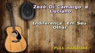 Karaokê Zezé Di Camargo e Luciano Indiferença Em Seu Olhar