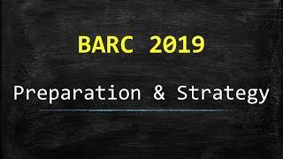 BARC 2019 - Preparation & Strategy