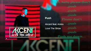 Akcent ft. Amira - Push (Love The Show) Lyrics