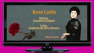 Ada de Castro  _  Rosa Caída