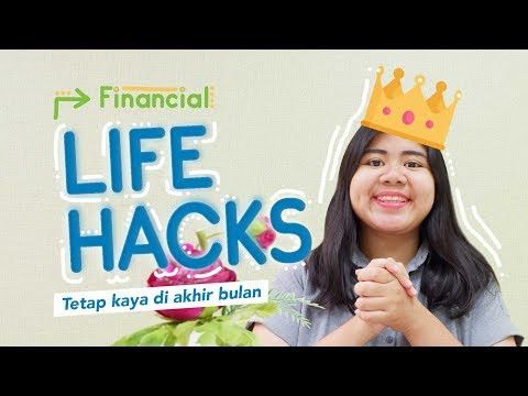 VIDEO: Financial Life Hacks di Akhir Bulan