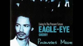 Promises Made - Eagle Eye Cherry