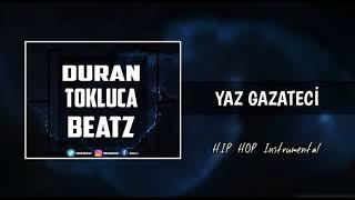 'YAZ GAZATECİ' Türkçe 90's Funky Oldschool/Boom Bap X Rap Instrumental | Prod.Duran Tokluca Beats