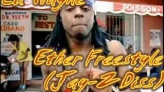 Lil Wayne Ether Freestyle Jay Z Diss