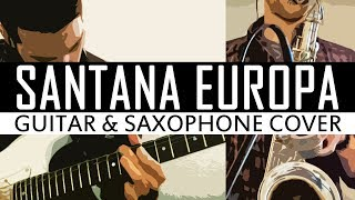 Santana - Europa - Cover (Guitar and Saxophone)