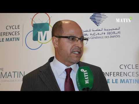 Video : Matinales de la Fiscalité : Déclaration de Abdelmajid El Faiz