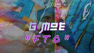 G-Moe - FTO - Prod by CPatt The Monster ( OFFICIAL MUSIC VIDEO )