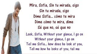 Alvaro Soler - Sofia Lyrics English and Spanish - Tranlsation & Meaning - Letras en ingles