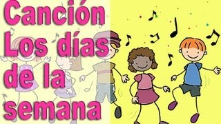 Canciones Infantiles - Aprende los días de la semana con una canción! - Canta y Aprende #