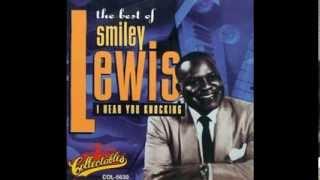 Smiley Lewis   Go On Fool