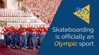 Skateboarding is Officially an Olympic Sport!
