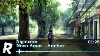 Nightcore - Novo Amor - Anchor