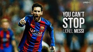 Lionel Messi 2017 ● The Unstoppable Man - Dribbling Skills & Goals HD width=