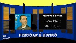 PERDOAR É DIVINO     1977       NELSON GONÇALVES HD 720p