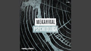 Psychedelica (Original Mix)