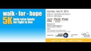 Walk-For-Hope Walkathon - May 31, 2014, Bangalore