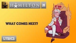 #21 Hamilton - What Comes Next [[VIDEO LYRICS]]
