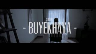 Shatti - Buyekhaya (Official)