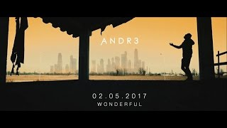 Andre - Wonderful (Official Video)