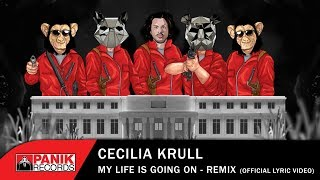 Cecilia Krull - My Life Is Going On / La Casa De Papel - Manimal, Monkeyz, Thiago Matthias Remix