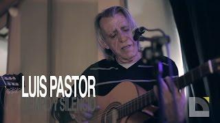 Luis Pastor - Tiempo y silencio