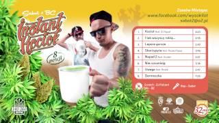 INSTANT KOCIOL  ( Sabot & BC Gangsteppaz ) -  Skarżypyta feat  Rożek, Papaj