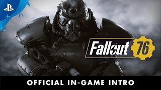 Fallout 76 – In-Game Intro | PS4