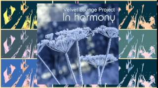 Velvet Lounge Project - In Harmony - Winter Chill