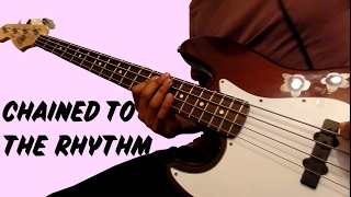 Katy Perry - Chained To The Rhythm ft. Skip Marley (Bass Cover) WITH TABS (in description)