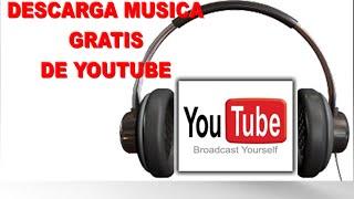 Como descargar músicas gratis de Youtube ¡Fácil!