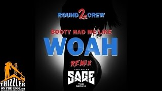 Round2Crew ft. Sage The Gemini - Booty Had Me Like Woah [Remix] [Thizzler.com]