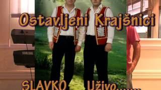 Ostavljeni Krajisnici - Slavko - 2013
