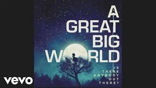 A Great Big World - Already Home (Audio)