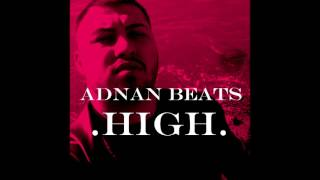 Adnan Beats - High (Audio)