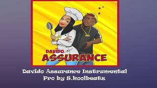 Davido Assurance Official Instrumental| Afrobeat instrumental 2018| Assurance width=
