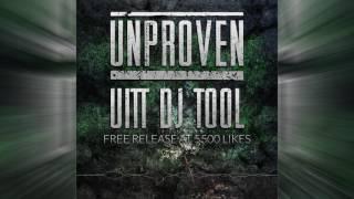Unproven - UITT DJ Tool