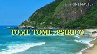 TOME TOME - PSIRICO(RETRO)
