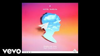 Hotel Garuda - Fixed On You (Static Video) ft. Violet Days