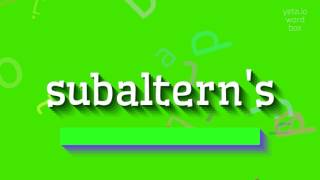 "How to say ""subaltern's""! (High Quality Voices)"