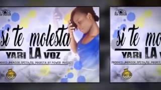 SI TE MOLESTA-YARI LA VOZ( cover )