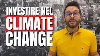 Investire nel Climate Change con gli ETF