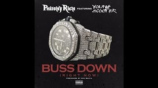 PhilthyRich feat. Young Scooter - Buss Down