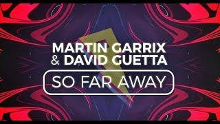 Martin Garrix & David Guetta - So Far Away [Lyric Video] (ft. Jamie Scott & Romy Dya)