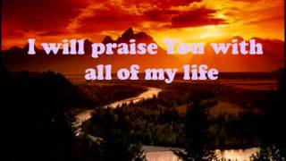 My life is in You,Lord - hillsong