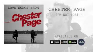 CHESTER PAGE - I'm not lost