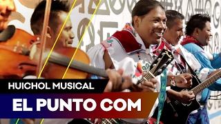Huichol Musical - El Punto Com