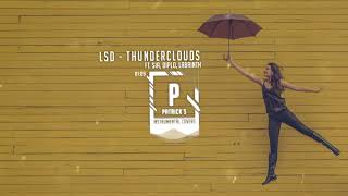 LSD - Thunderclouds - ft. Sia, Diplo, Labrinth ( Instrumental )