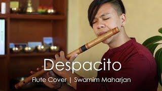 Despacito | Heart Touching Flute Cover | Swarnim Maharjan